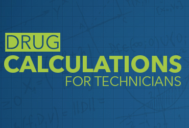 Drug Calculations for Technicians